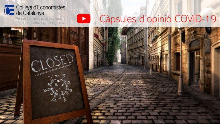 Càpsules d'opinió Covid-19 – Col·legi d'Economistes de Catalunya – Miquel Morell