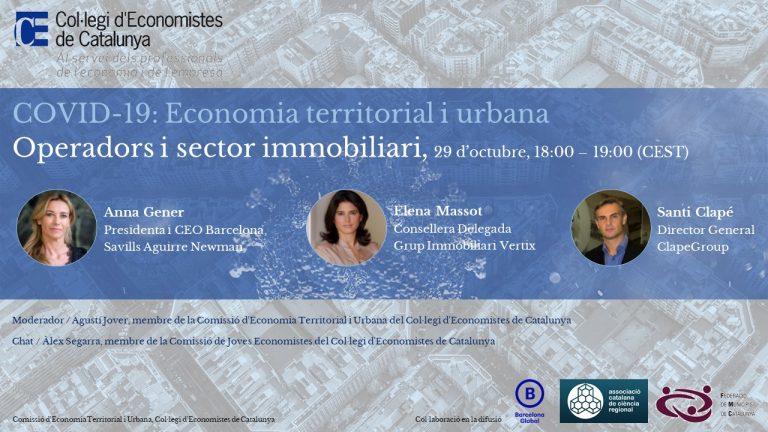 Cuarta sesión del ciclo de conferencias online sobre el impacto de la Covid-19 en la economía territorial y urbana | Operadores y sector inmobiliario